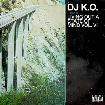 dj k.o. living out a state of mind volume 5
