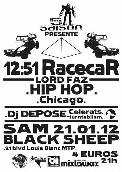 12:51 racecar featuring lord faz concert hip hop us montpellier black sheep, warm up dj depose 21 janvier 2011
