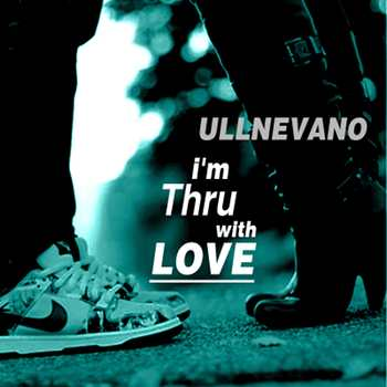 ullnevano im thru with love front cover