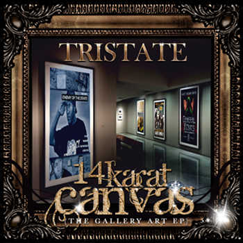 TriState - 14 Karat Canvas (The Gallery Art EP)