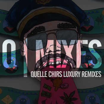Q-Mixes (aka Quelle Chris Luxury Remixes)