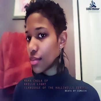 Akello Light - Mama Chola EP (Language Of The Halliwells Series)