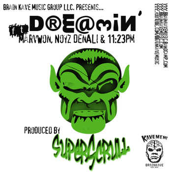 http://beattrotterz.files.wordpress.com/2013/02/superscrull-marvwon-noyz-denali-11e2808b23pm-dreamin.jpg?w=630