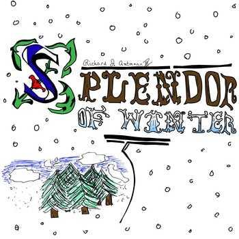Richard J. Amtmann - Splendor Of Winter