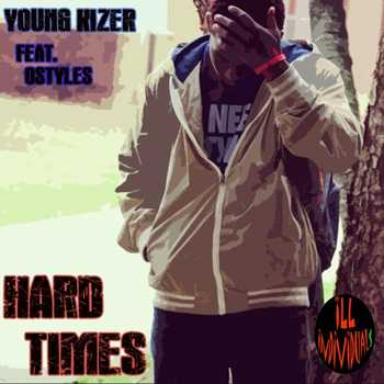 Young Kizer feat. Ostyles - HardTimes