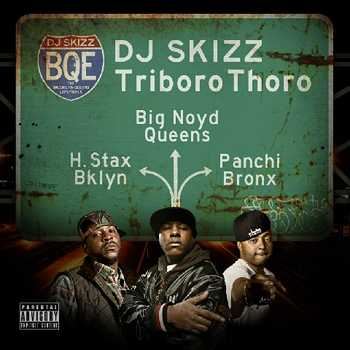 DJ Skizz feat. Hannibal Stax, Big Noyd and Panchi - Triboro Thoro