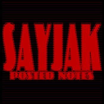 SayJak - Posted Notes