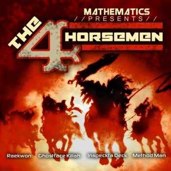Mathematics feat. Raekwon, Ghostface Killah, Method Man and Inspectah Deck - Four Horsemen
