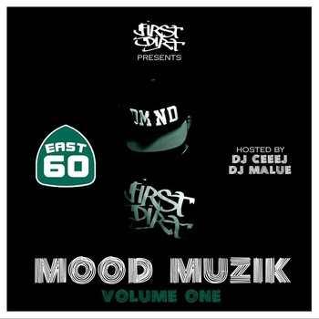 60 East - Mood Muzik Mixtape