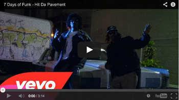 7 Days of Funk - Hit Da Pavement video