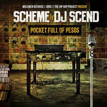 Scheme and DJ Scend - Pocket Full Of Pesos (mixtape)