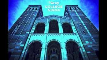 TGray - College Nigga / iii m On video