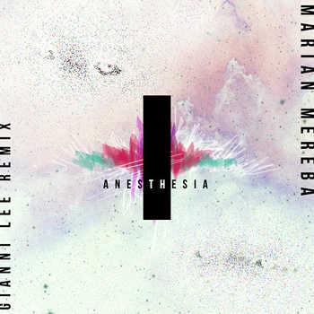 Marian Mereba - Anesthesia (Gianni Lee remix)