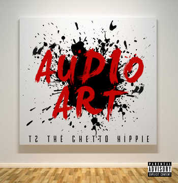 T2 The Ghetto Hippie feat. Isaac Ried - Audio Art video