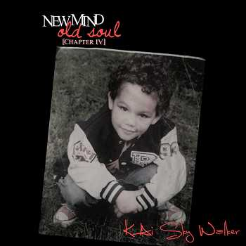 KAi Sky Walker - New Mind Old Soul : Chapter IV