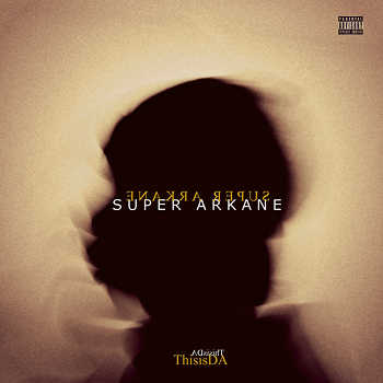 ThisisDA - Super Arkane