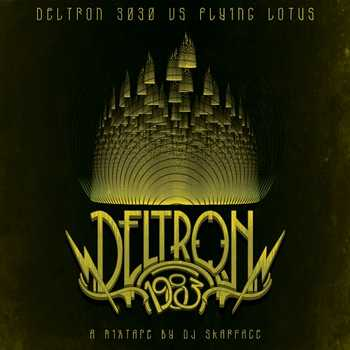 DJ Skarface - Deltron 1983 (Full Mix)