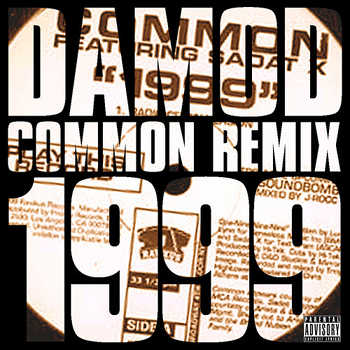 Common feat Sadat X - 1999 (Damod remix)