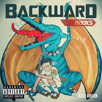 Azizi Gibson - Backward Books EP