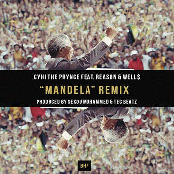 CyHi The Prynce feat. Reason and Well$ - Mandela (remix)