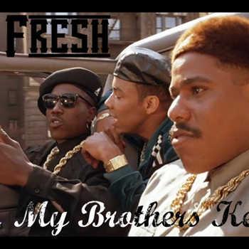 Rob Fresh - My Brothers Keeper