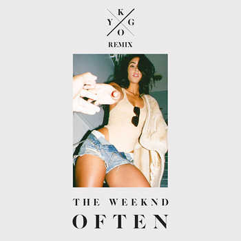 The Weeknd - Often (Kygo remix)