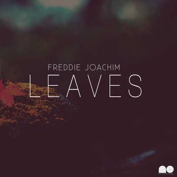 Freddie Joachim - Leaves