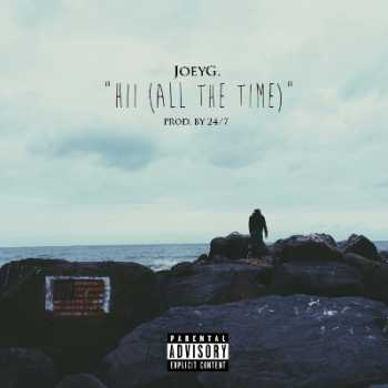 JoeyG. - Hii (All The Time)