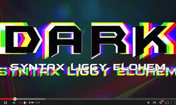 Syntax + Liggy (L.I.F.E. Long) + Elohemstar - Dark video
