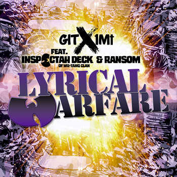 Git x 1Mt feat. Inspectah Deck and Ransom - Lyrical Warfare