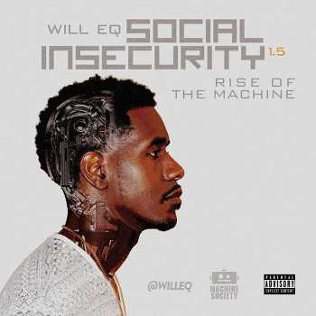 Will EQ - Social Insecurity 1.5: Rise of the Machine