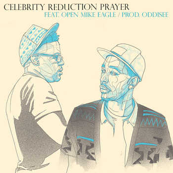 Open Mike Eagle - Celebrity Reduction Prayer