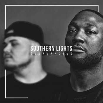 Alex Faith and Dre Murray - Southern Lights: Overexposed: The Visual Album