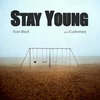 Evan Black - Stay Young