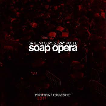 Sareem Poems and Ozay Moore - Soap Opera