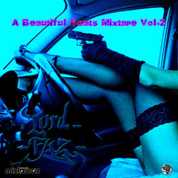 Lord Faz - A Beautiful Beats Mixtape Vol. 2
