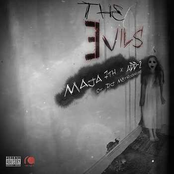 ADD-2 and Maja7th - The Evils