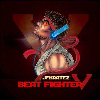 JFKrateZ - Beat Fighter V
