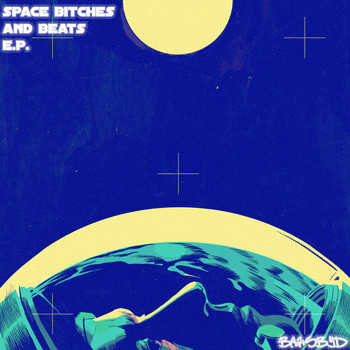 MikeDBeatsByD - Space, Bitches and Beats E.P.