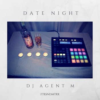 DJ Agent M - Date Night