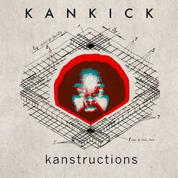 Kankick - Kanstructions (Vinyl Mix)