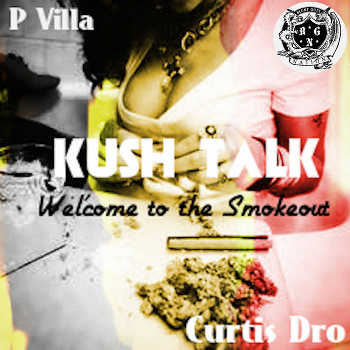 Kush Talk - Welcome to the Smokeout
