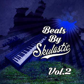 Skulastic - Beats By Skulastic Vol. 2