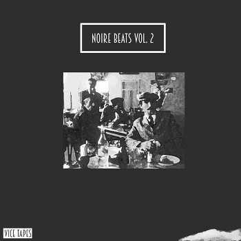 ViceTapes - Noire Beats Vol. 2