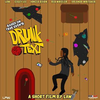 Law - Drunk Text Short Film