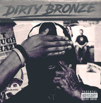 Dirty Bronze - The Dirty Bronze EP