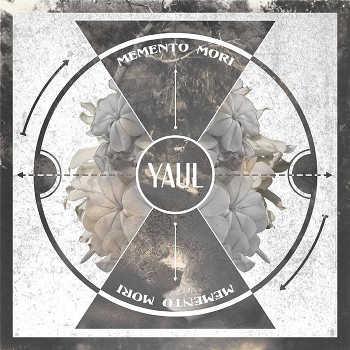 Yaul - Memento Mori