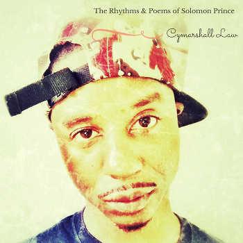Cymarshall Law - The Rhythms Poems of Solomon Prince