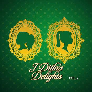 J Dilla – J Dilla s Delights Vol. 1