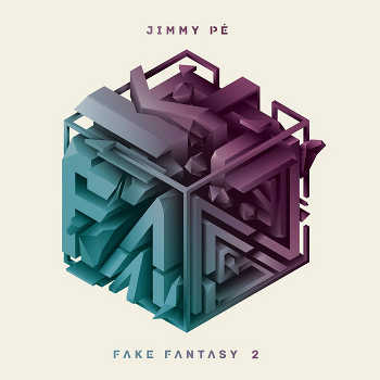 Jimmy Pé - Fake Fantasy EP2